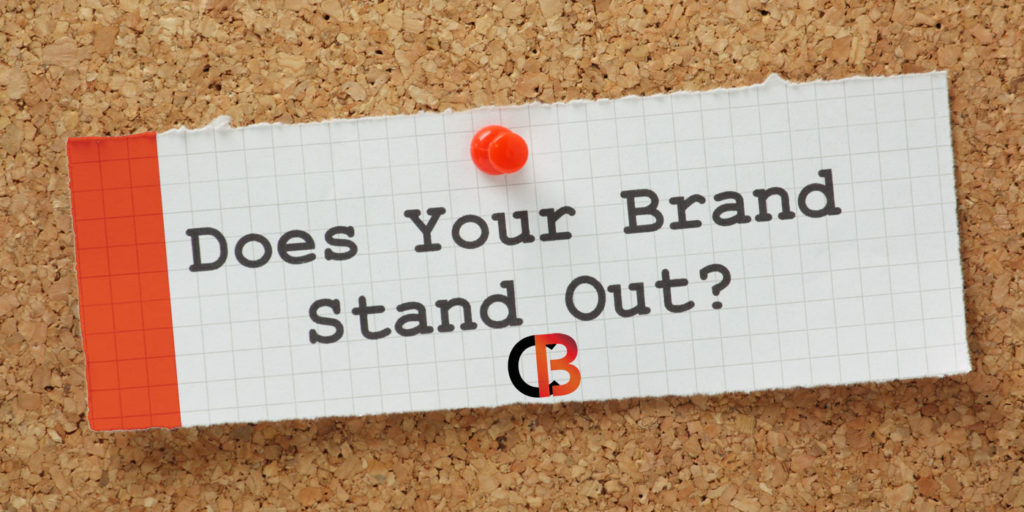 Does your Brand Stick Out?