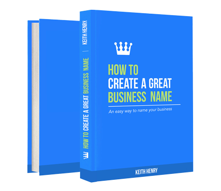 How to create a great business name by Keith Henry of KickStreet